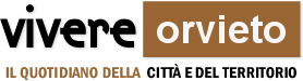 Vivere Orvieto il quotidiano della citta e del territorio